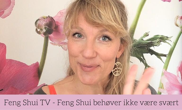 Feng shui behøver ikke være svært